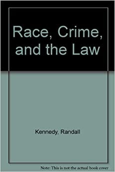 Race Crime And The Law