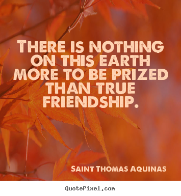 Saint Thomas Aquinas Picture Quotes There Is Nothing On This Earth