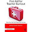 A New Resource for Teachers Headed for Burnout