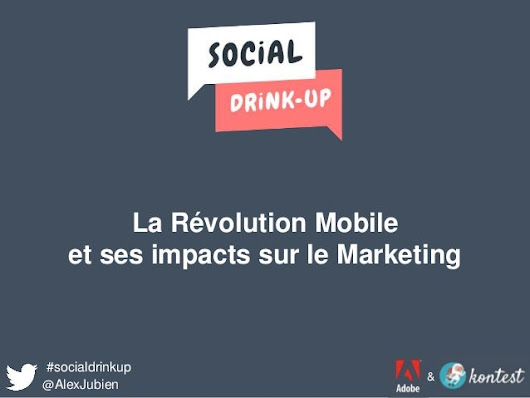 Révolution Mobile & Marketing   au #SocialDrinkUp