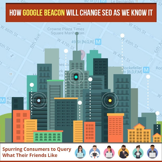 How Google Beacon Will Change SEO as we Know It - Affordable SEO Company for Small Business