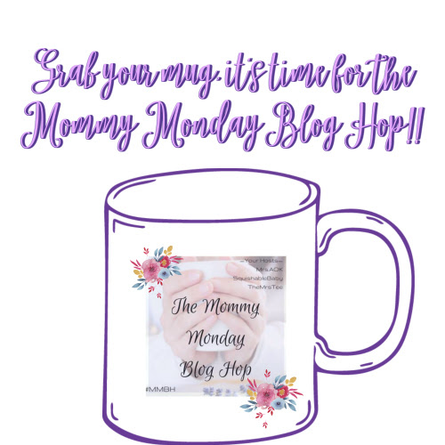 Share Your Post at The Mommy Monday Blog Hop! #MMBH
