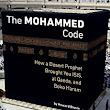 The Muhammad Code: How a Desert Prophet Brought You ISIS, al Qaeda, and Boko Haram - Kindle edition by Howard Bloom. Politics & Social Sciences Kindle eBooks @ Amazon.com.