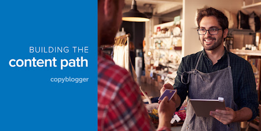 Connection Steps that Lead to Customers - Copyblogger -