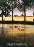 Book - Floating through France - Canal du Midi Barging Barges