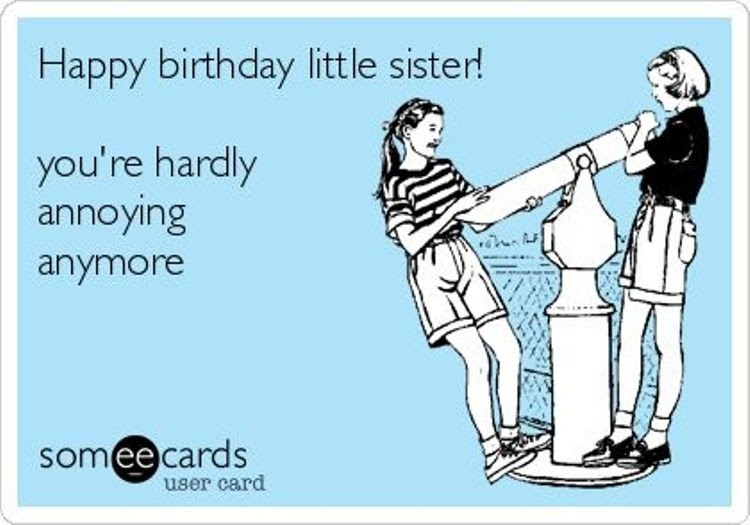 19 Funny Sister Birthday Meme That Make You Laugh Memesboy