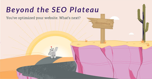 Beyond the SEO Plateau: After Optimizing Your Website, What's Next?