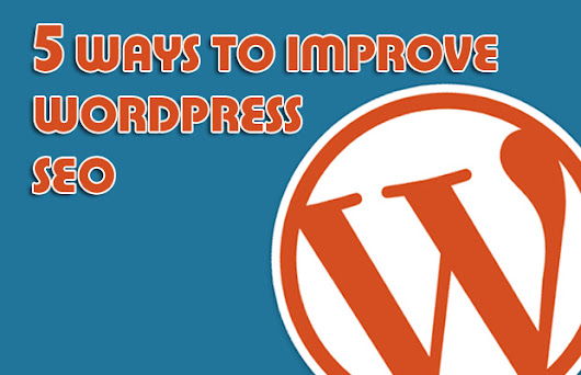 5 Ways To Improve Your WordPress SEO Today - JaypeeOnline