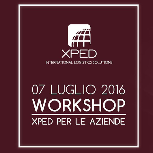 "WORKSHOP - "" XPED PER LE AZIENDE "" - XPED"