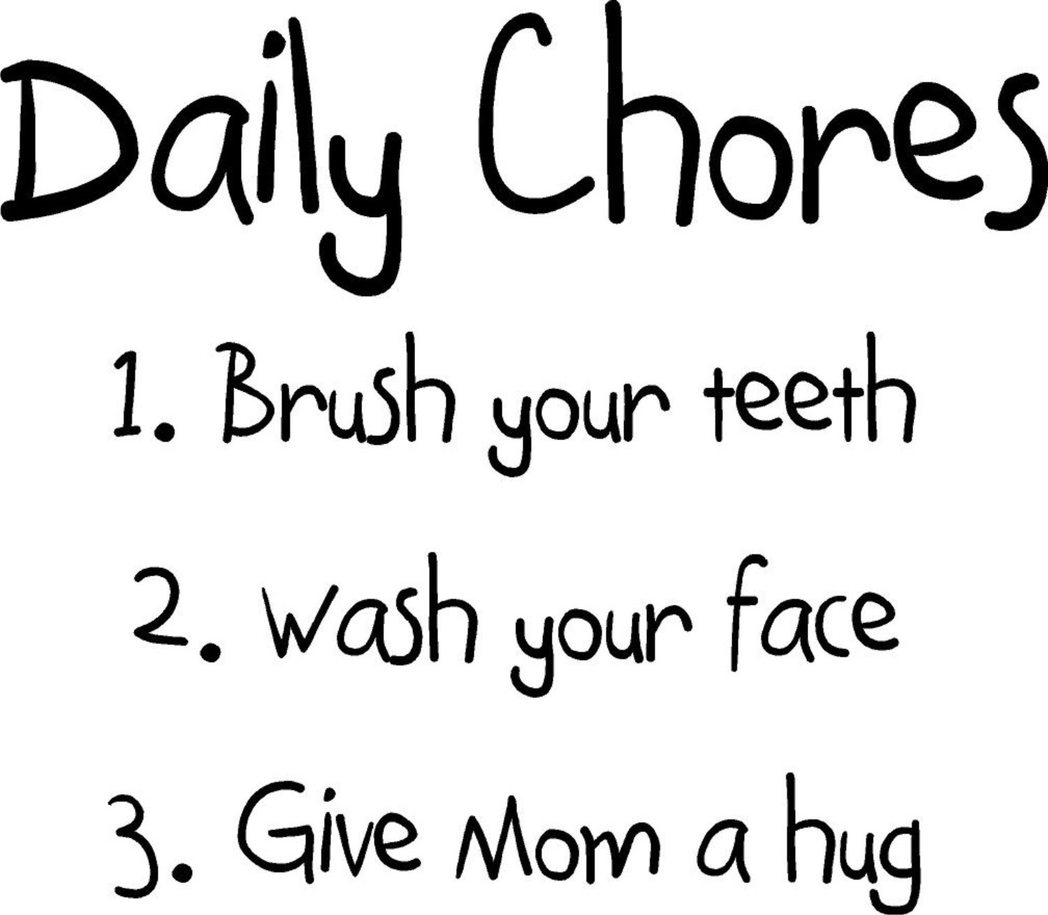 Daily Chores   Quote the Walls