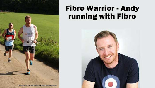 Fibro Warrior Andy - Running with Fibromyalgia