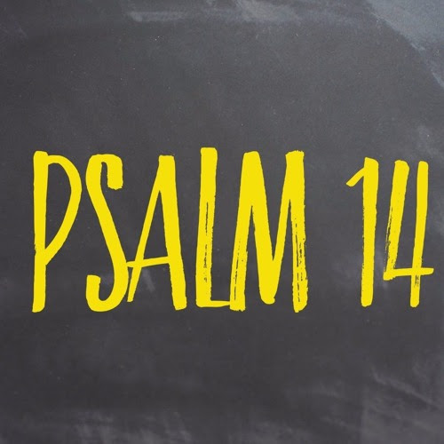 When The Lord Restores His People (Psalm 14) September 11, 2016 by Michael T. Dunn