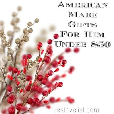 Six American Made Gifts For Men Under $50 - USA Love List