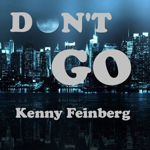 Don't Go by Kenny Feinberg