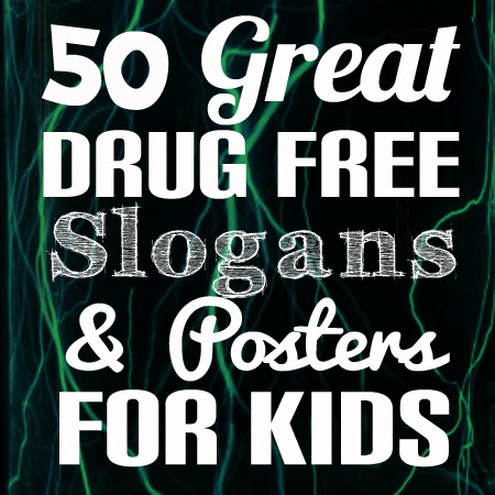 50 Anti Drugs Slogans Posters And Memes For Kids