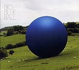 ビッグ・ブルー・ボール