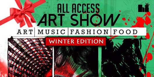 All Access Art Show Winter Edition