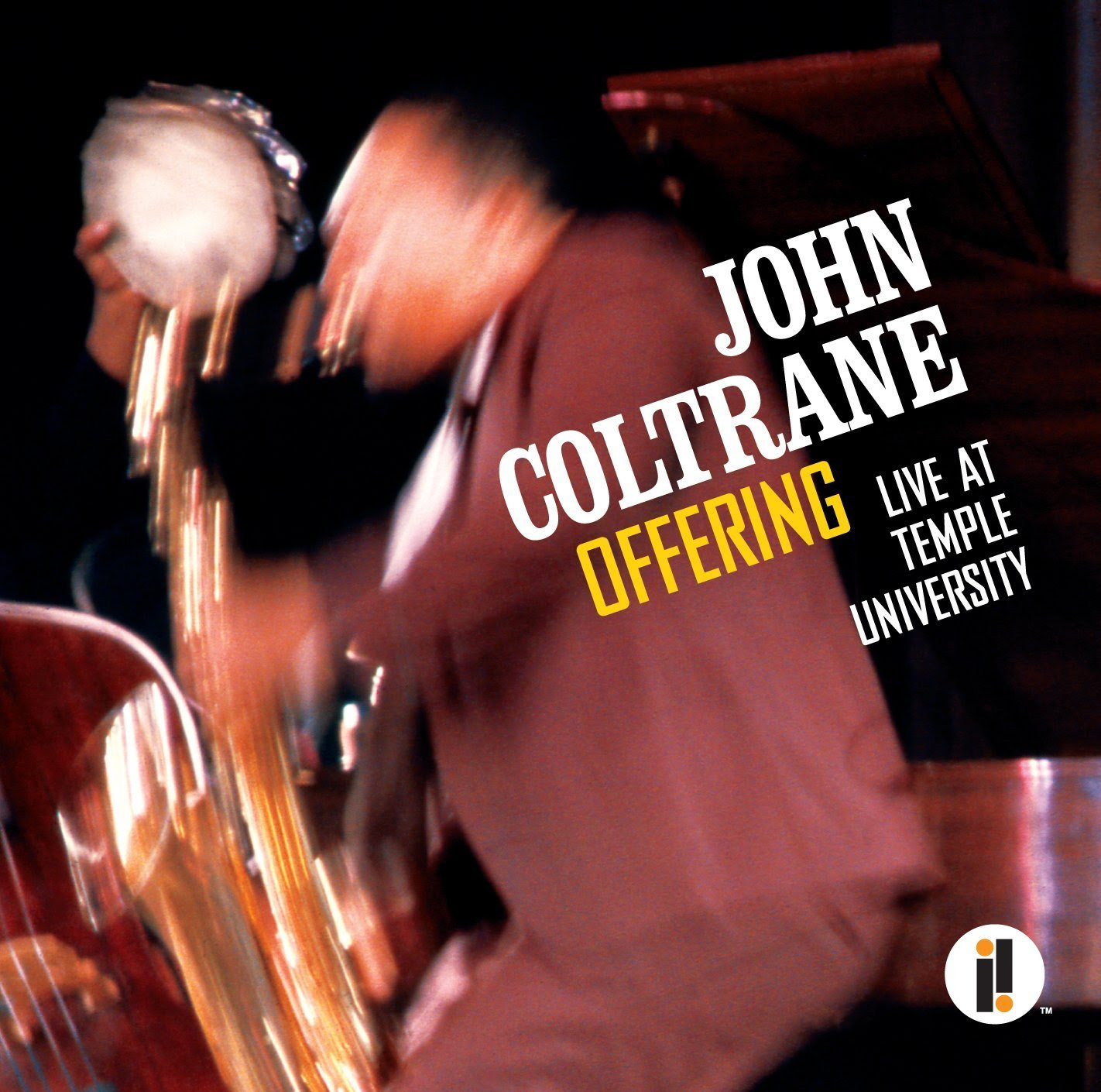 John Coltrane - Offering: Live At Temple University cover