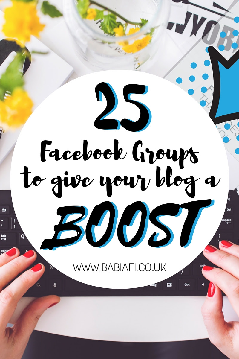 25 Facebook Groups to Boost Your Blog
