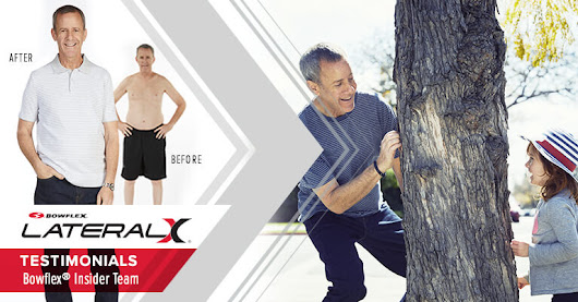 "Lateralx Testimonial: ""I'M 56 And The Bowflex Lateralx Changed My Life"" 