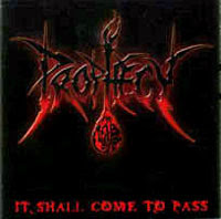 Prophecy - It Shall Come to Pass