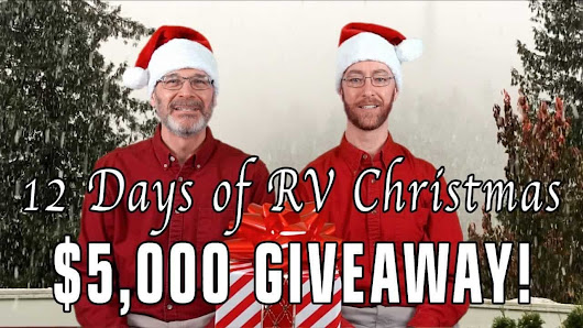 The 12 Days of RV Christmas $5,000+ Giveaway! - TheRVgeeks