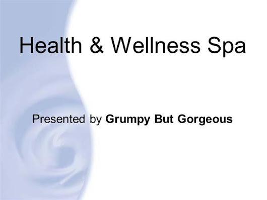 Health And Wellness Spa by Grumpy But Gorgeous