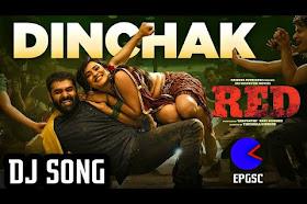 Watch & Download Dinchak DJ Song - RED  - EPGSK