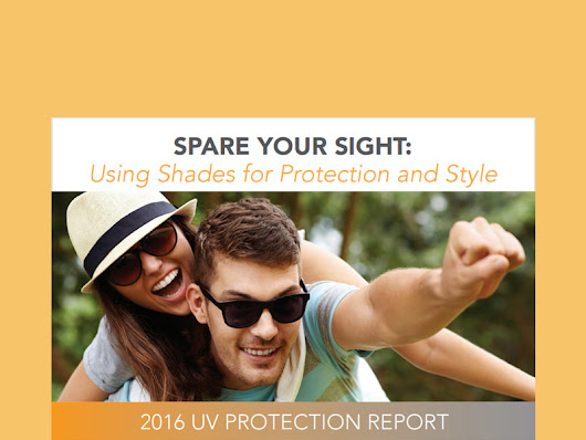 New Vision Council report has info you may not know about sunglasses and UV rays.