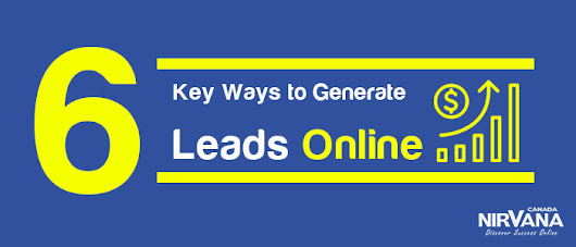 6 Key Ways to Generate Leads Online