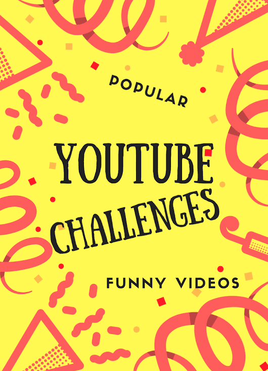 YouTube Funny Videos: List Of YouTube Challenges - Lady and the Blog