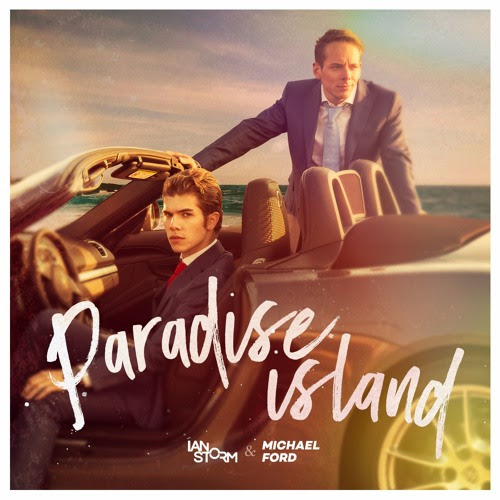 Paradise Island (Free Download) by Ian Storm & Michael Ford