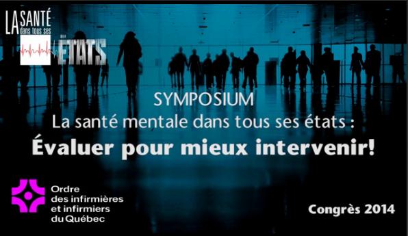 Visionnez les conférences du Symposium en santé mentale au Québec : évaluer pour mieux intervenir