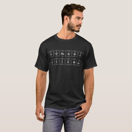 Forensic Science Periodic Table T-Shirt