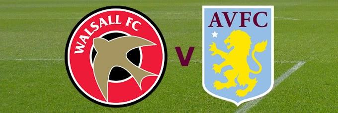 Watch Live: Walsall v Aston Villa