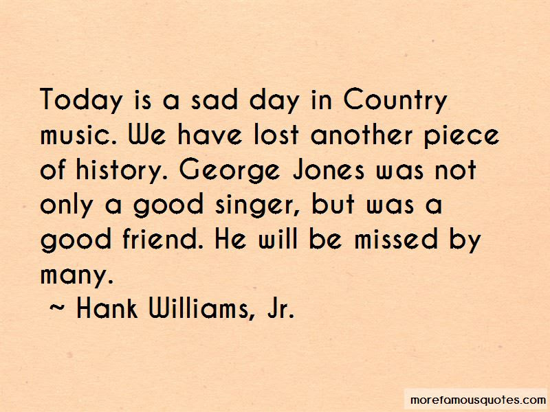 Good Country Singer Quotes Top 1 Quotes About Good Country Singer