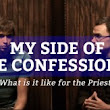 My Side of the Confessional: What Is It Like for a Priest? - LifeTeen.com for Catholic Youth
