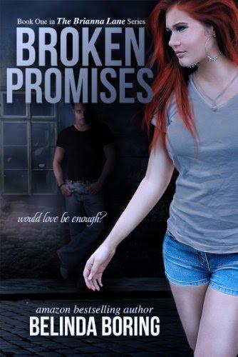 Broken Promises (The Brianna Lane Series) by Belinda Boring
