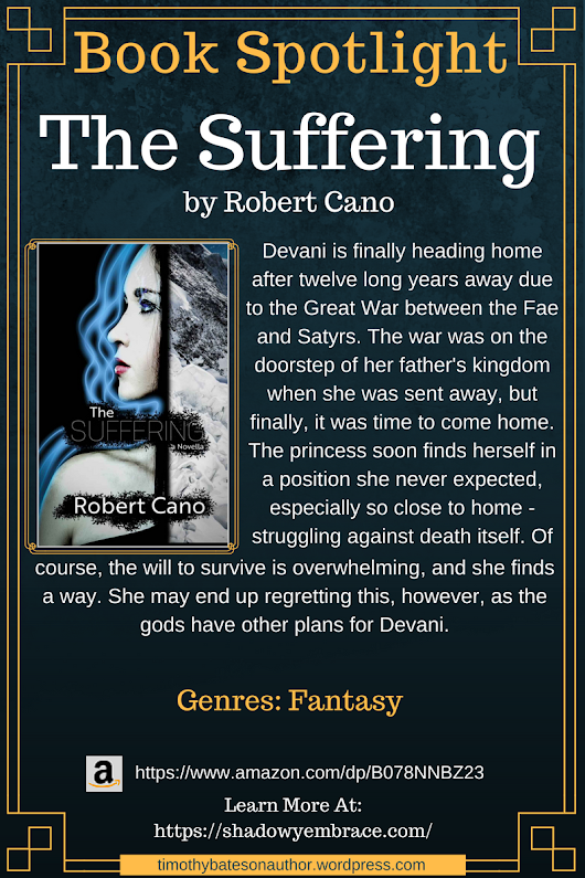 "Book Spotlight – ""The Suffering"" by Robert Cano"