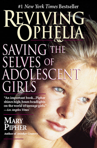 Reviving Ophelia by Mary Bray Pipher