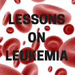 Leukemia Symptoms And Lessons: Is A Solution In Sight?