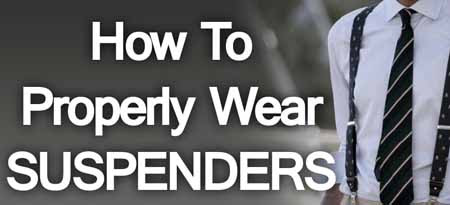 how-to-wear-suspenders-small