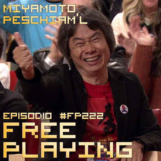 Free Playing #FP222: MIYAMOTO PESCHIAM'L