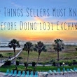 9 Things Home Sellers Must Know Before Doing A 1031 Exchange In Clearwater Beach Florida