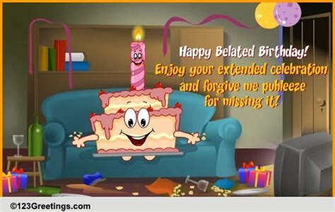 An Extended Celebration! Free Belated Birthday Wishes