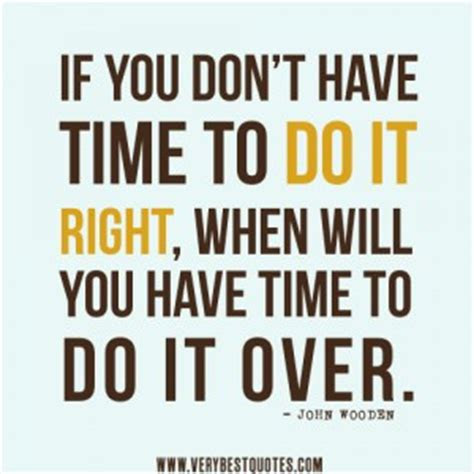 Quotes Doing Right Thing First Time