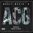 Money Makin' D - A.C.G The Mixtape Hosted by DJ Paradime
