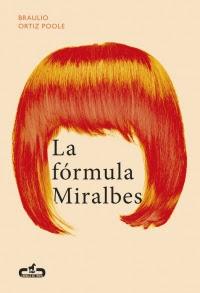 megustaleer - La fórmula Miralbes (Caballo de Troya 2016, 4) - Braulio Ortiz Poole
