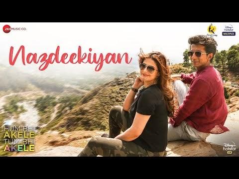 Nazdeekiyan Lyrics – Adil Rasheed/Hum Bhi Akele, Tum Bhi Akele 2021