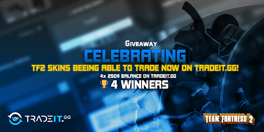 1.000$ Balance GIVEAWAY on Tradeit.GG celebrating TF2 items beeing able to trade!